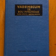Florin Caruntu, Veronica Caruntu - Vademecum de boli infectioase (editie hardcover)