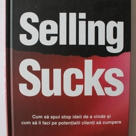 Frank J. Rumbauskas Jr. - Selling sucks (editie hardcover)