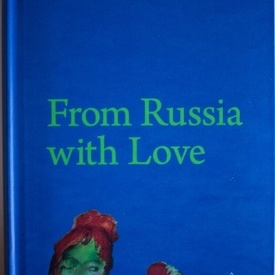 Galina Dursthoff (coord.) - From Russia with Love (editie hardcover)