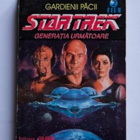 Gene Dewesse - Star Trek. Gardienii pacii. Generatia urmatoare