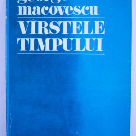 George Macovescu - Varstele timpului