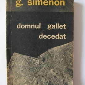 Georges Simenon - Domnul Gallet, decedat