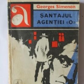 Georges Simenon - Santajul agentiei O