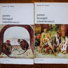 Gerhard W. Menzel - Pieter Bruegel nazdravanul (2 vol.)