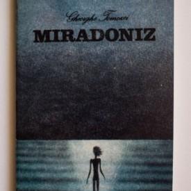 Gheorghe Tomozei - Miradoniz. Copilaria si adolescenta lui Eminescu