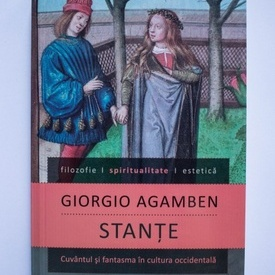 Giorgio Agamben - Stante. Cuvantul si fantasma in cultura occidentala