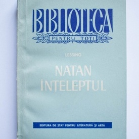 Gotthold Ephraim Lessing - Natan Inteleptul