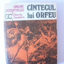 Grigore Constantinescu - Cantecul lui Orfeu