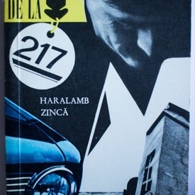 Haralamb Zinca - Crima de la 217