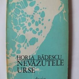Horia Badescu - Nevazutele urse (cu autograf)
