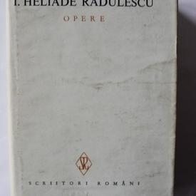 I. Heliade Radulescu - Opere IV (editie hardcover)