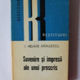 I. Heliade Radulescu - Suvenire si impresii ale unui proscris