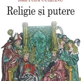 Ioan Petru Culianu, Gianpaolo Romanato, Mario G. Lombardo - Religie si putere