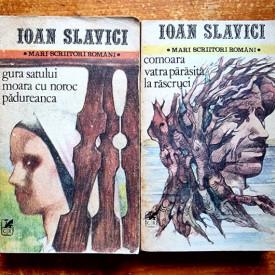 Ioan Slavici - Nuvele I-II (Gura satului. Moara cu noroc. Padureanca. Comoara. Vatra parasita. La rascruci) (2 vol.)