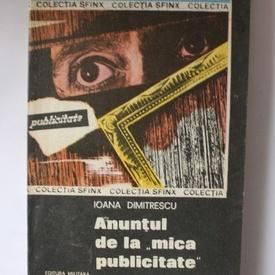 """Ioana Dumitrescu - Anuntul de la """"mica publicitate"""""""