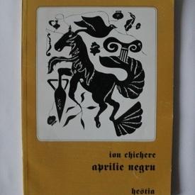 Ion Chichere - Aprilie negru (cu autograf)