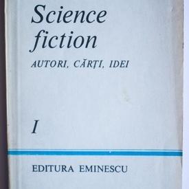 Ion Hobana - Science fiction. Autori, carti, idei (vol. I)