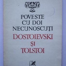 Ion Ianosi - Poveste cu doi necunoscuti: Dostoievski si Tolstoi
