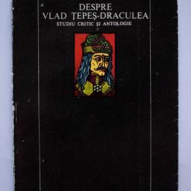 Ion Stavarus - Povestiri medievale despre Vlad Tepes-Draculea. Studiu critic si antologie