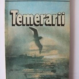 Ionel Chiru - Temerarii