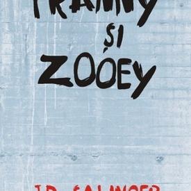 J.D. Salinger - Franny si Zooey