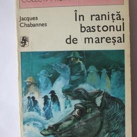 Jacques Chabannes - In ranita, bastonul de maresal