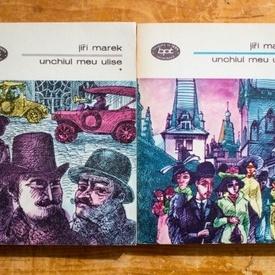 Jiri Marek - Unchiul meu Ulise (2 vol.)