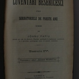 Joanu Papiu - Cuventari besericesti pre serbatoriele de preste anu (editie hardcover, frumos relegata)