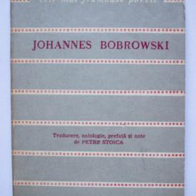 Johannes Bobrowski - Poeme. Cele mai frumoase poezii