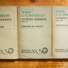 John Galsworthy - Comedia moderna (Maimuta alba. Lingura de argint. Cantecul lebedei) (3 vol.)