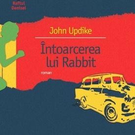 John Updike - Intoarcerea lui Rabbit