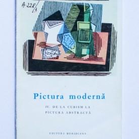 Joseph-Emile Muller - Pictura moderna. De la cubism la pictura abstracta
