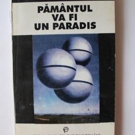 Juan Eduardo Zuniga - Pamantul va fi un paradis