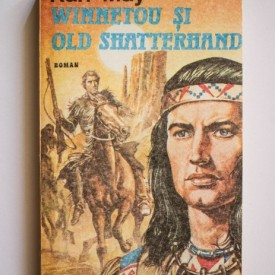 Karl May - Winnetou si Old Shatterhand