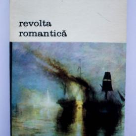 Kenneth Clark - Revolta romantica. Arta romantica in opozitie cu cea clasica