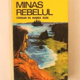 Kostis Bastias - Minas rebelul. Corsar in Marea Egee