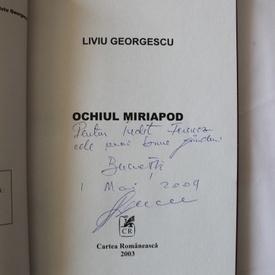 Liviu Georgescu - Ochiul miriapod (cu autograf)