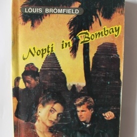 Louis Bromfield - Nopti in Bombay