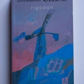 Louis-Ferdinand Celine - Rigodon