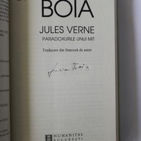 Lucian Boia - Jules Verne. Paradoxurile unui mit (cu autograf)
