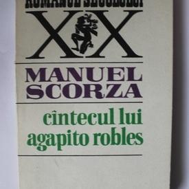 Manuel Scorza - Cantecul lui Agapito Robles