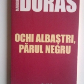 Marguerite Duras - Ochi albastri, parul negru
