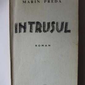 Marin Preda - Intrusul (editie princeps)