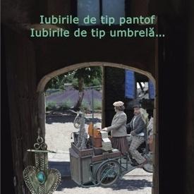 Matei Visniec - Iubirile de tip pantof. Iubirile de tip umbrela... (cu autograf)
