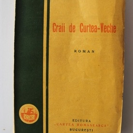 Mateiu Ion Caragiale - Craii de Curtea-Veche (editie princeps, interbelica)