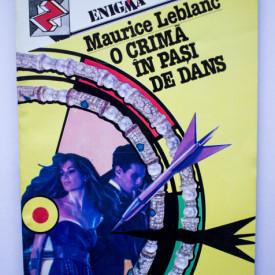 Maurice Leblanc - O crima in pasi de dans