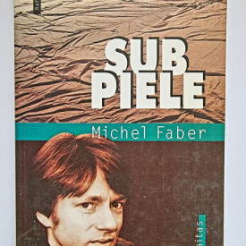 Michel Faber - Sub piele