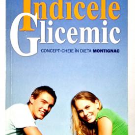 Michel Montignac - Indicele glicemic. Concept-cheie in dieta Montignac