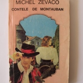 Michel Zevaco - Contele de Montauban