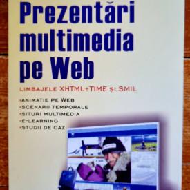 Mihaela Brut, Sabin Buraga - Prezentari multumedia pe Web. Limbajele XHTML + TIME si SMIL